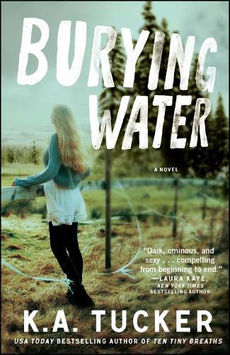 Burying Water: A Novel - The Burying Water Series 1 (Paperback)