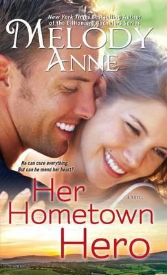 Her Hometown Hero - Unexpected Heroes 3 (Paperback)