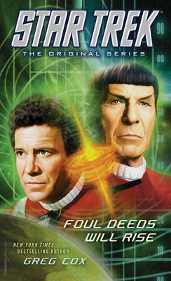 Star Trek: The Original Series: Foul Deeds Will Rise - Star Trek: The Original Series (Paperback)