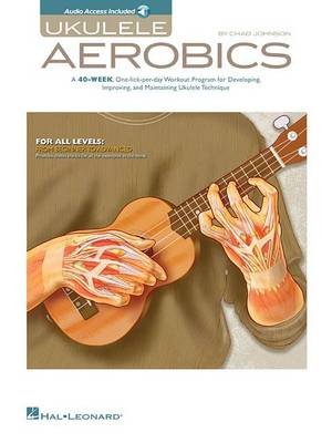 Ukulele Aerobics: For All Levels - Beginner To Advanced (Book/Online Audio) (Paperback)