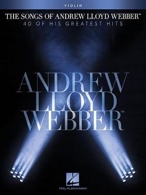 The Songs Of Andrew Lloyd Webber: Violin (Paperback)