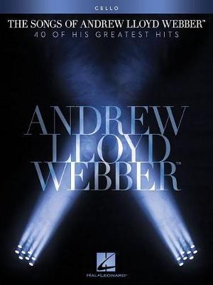 The Songs Of Andrew Lloyd Webber: Cello (Paperback)