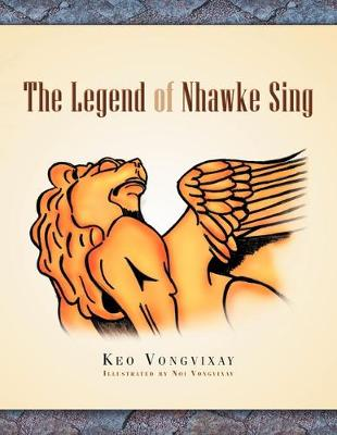 The Legend Of Nhawke Sing (Paperback)