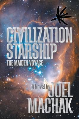 Civilization Starship: The Maiden Voyage (Paperback)