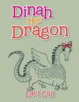 Dinah the Dragon (Paperback)