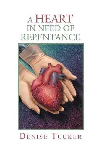 A Heart in Need of Repentance (Paperback)