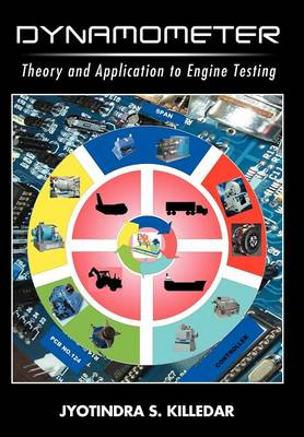 Dynamometer: Theory and Application to Engine Testing (Hardback)
