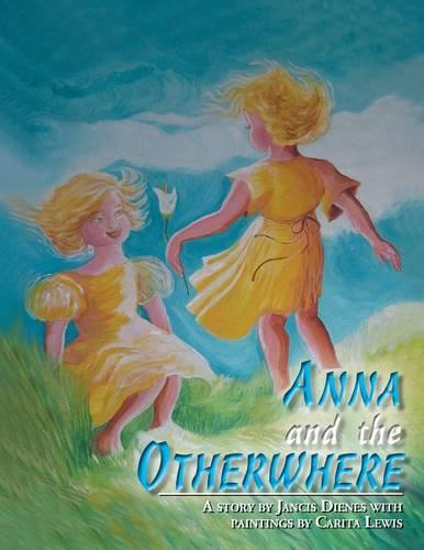Anna and the Otherwhere (Paperback)