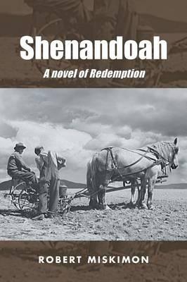 Shenandoah: A Novel of Redemption (Paperback)