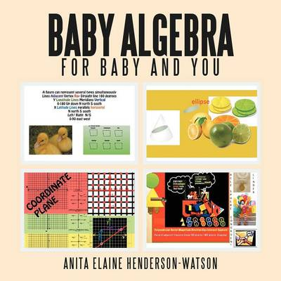 Baby Algebra for Baby and You: Now Algebra Is for Everyone (Paperback)