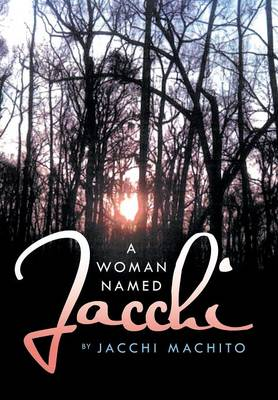 A Woman Named Jacchi (Hardback)