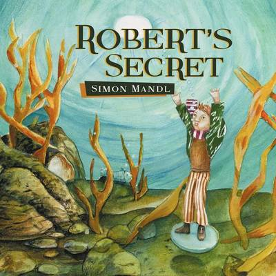 Robert's Secret (Paperback)