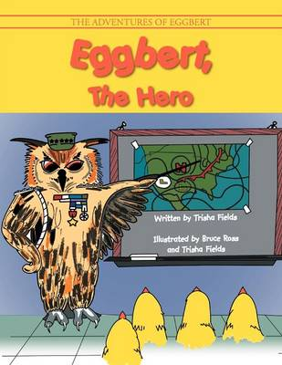Eggbert, the Hero (Paperback)