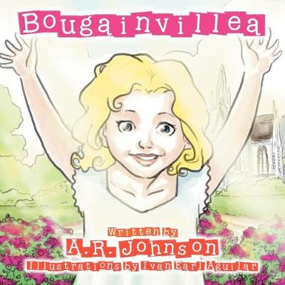 Bougainvillea: Flowers are God's sign to us that He made the earth beautiful (Paperback)
