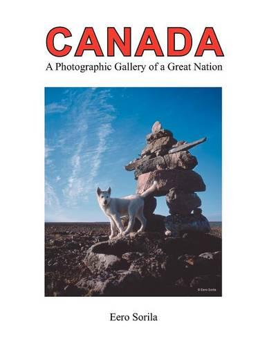 Canada: Photographic Gallery of a Great Nation (Paperback)