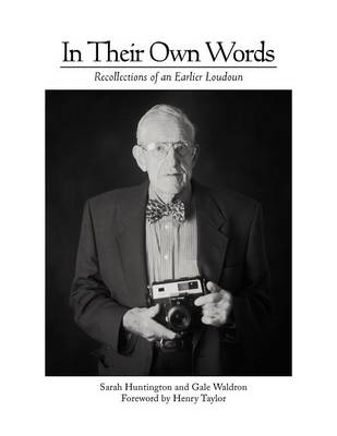 In Their Own Words: Recollections of an Earlier Loudoun (Paperback)