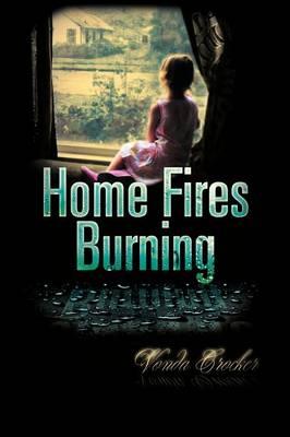 Home Fires Burning (Paperback)