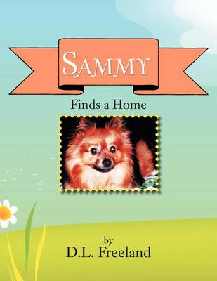 Sammy Finds a Home (Paperback)