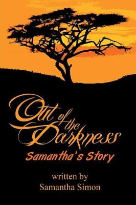 Out of the Darkness Samantha's Story (Paperback)