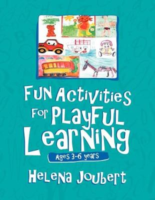 More Fun Activities for Playful Learning: Age 3-6 years (Paperback)