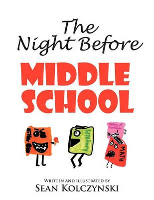 The Night Before Middle School! (Paperback)