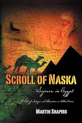 Scroll of Naska: Sojourn in Egypt (Paperback)