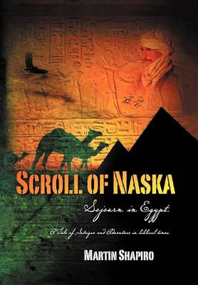 Scroll of Naska: Sojourn in Egypt (Hardback)