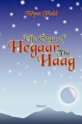 The Saga of Hegaar the Haag Vol. II: The Story Continues (Paperback)