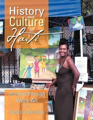History and Culture of Haiti: Journey Through Visual Art (Paperback)