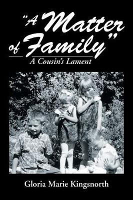 A Matter of Family: A Cousin S Lament (Paperback)