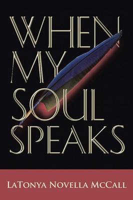 When My Soul Speaks (Paperback)