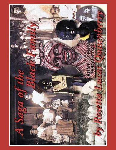 A Saga of the Black Family (Paperback)