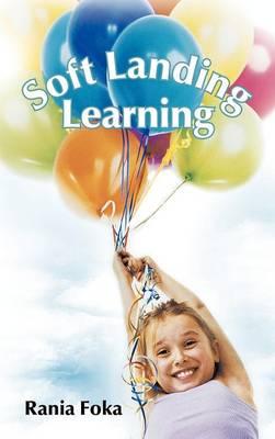 Soft Landing Learning (Hardback)