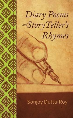 Diary Poems and Story Teller's Rhymes (Paperback)