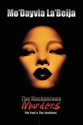 The Mackenrowe Murders: The Fool & the Faultless (Paperback)