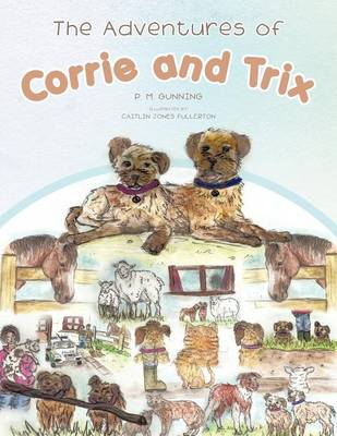 The Adventures of Corrie and Trix (Paperback)
