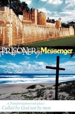 Prisoner to Messenger (Paperback)