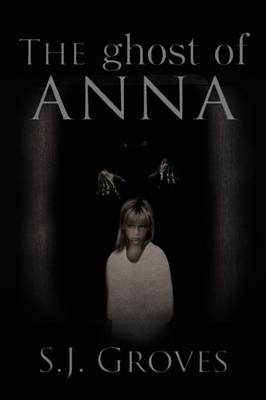 The Ghost of Anna (Paperback)