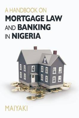 Handbook on Mortgage Law and Banking in Nigeria (Paperback)