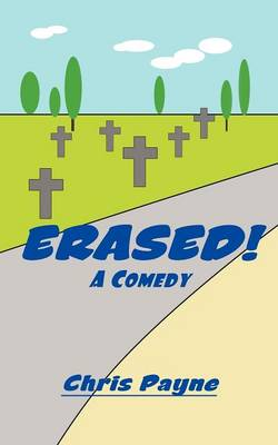 Erased!: A Comedy (Paperback)