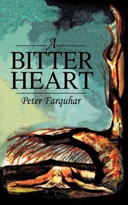 A Bitter Heart (Paperback)