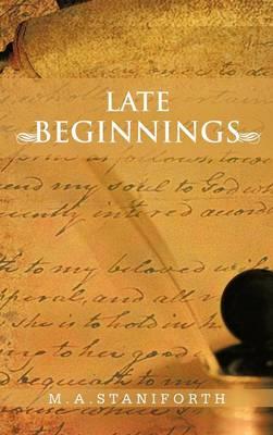 Late Beginnings (Hardback)