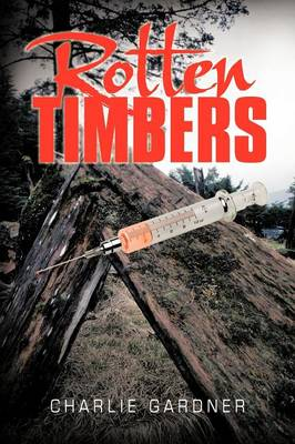 Rotten Timbers (Paperback)