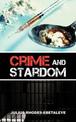 Crime and Stardom (Hardback)