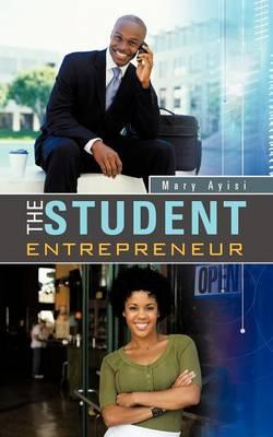 The Student Entrepreneur (Paperback)