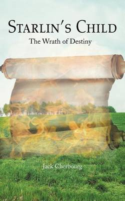 Starlin's Child: The Wrath of Destiny (Paperback)