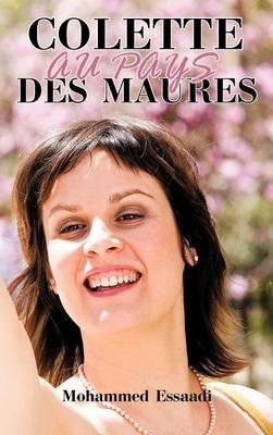 Colette Au Pays Des Maures (Hardback)
