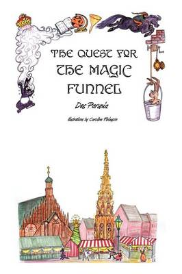 The Quest for the Magic Funnel (Paperback)