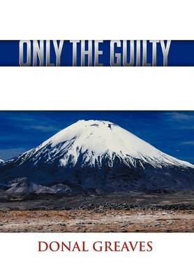 Only the Guilty (Hardback)