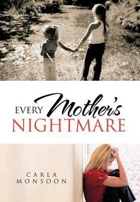 Every Mother's Nightmare (Hardback)